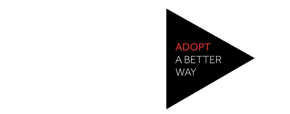 Adopt a Better Way